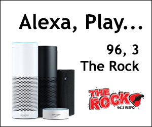 "Say, ""Alexa, Play 96, 3 The Rock"""