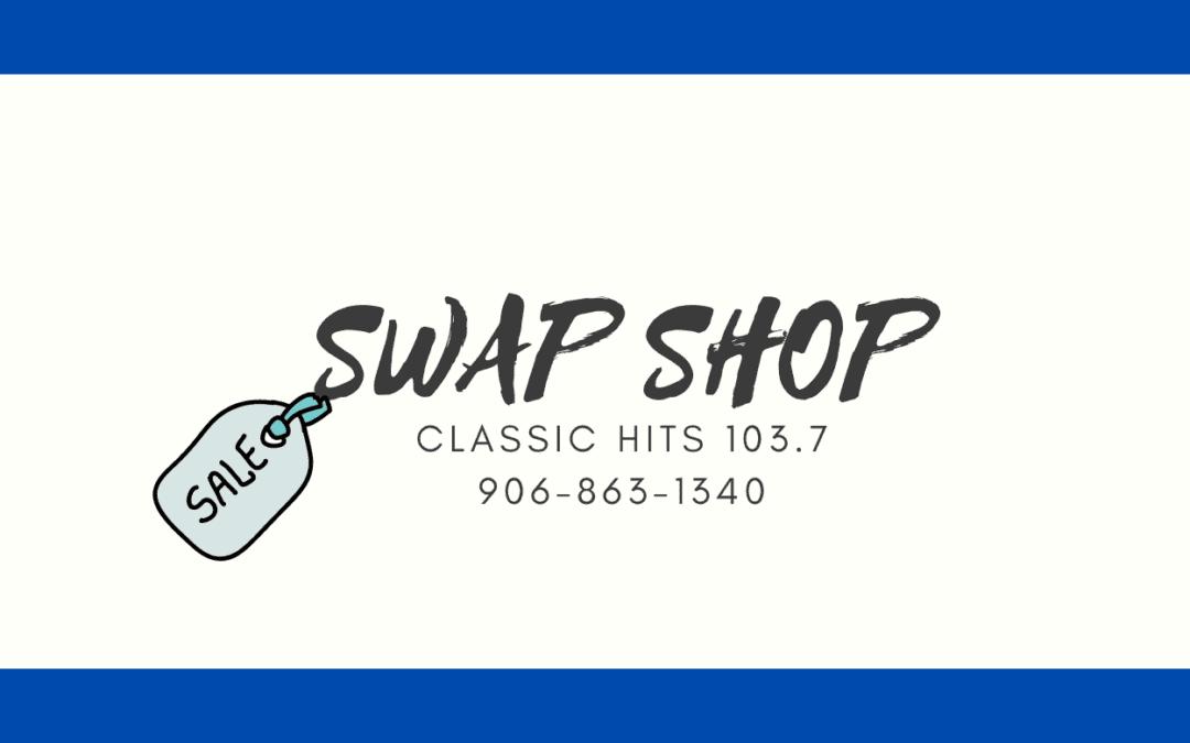 Swap Shop Friday April 30th, 2021