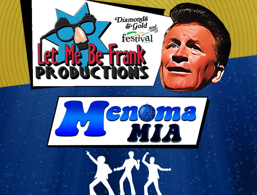 """Let Me Be Frank- """"Menoma-Mia"""" ticket giveaway"""