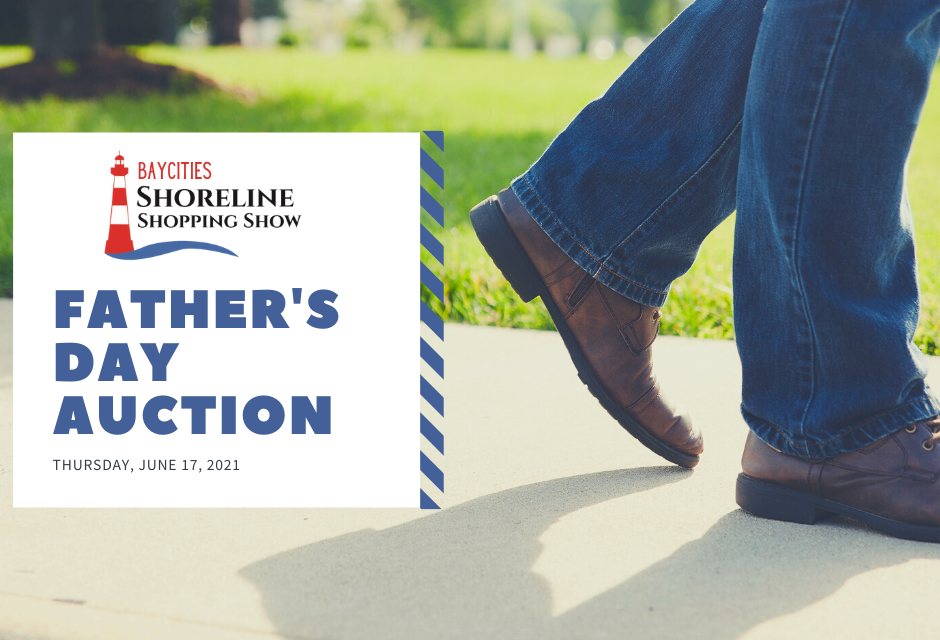 FATHER'S DAY AUCTION- JUNE 17