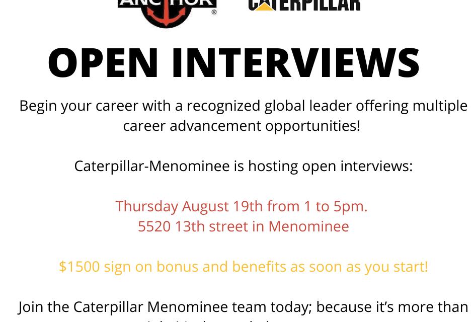 JOB POSTING: CATERPILLAR-MENOMINEE OPEN INTERVIEWS